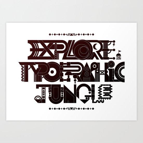 Explore The Typographic Jungle Art Print