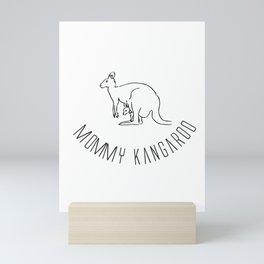 Mommy Kangaroo, Gift for mommy Mini Art Print