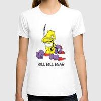 kill bill T-shirts featuring Kill Bill Bear by Andrew Mark Hunter