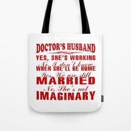 Doctor's Husband Tote Bag