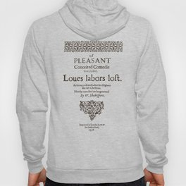 Shakespeare, Love labors lost. 1598. Hoody