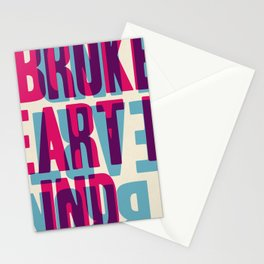 A Broken Heart is Blind Stationery Cards