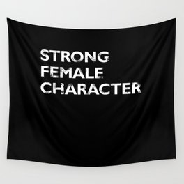 Strong Female Character Wall Tapestry
