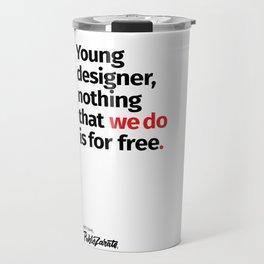 Young Designer — Advice #8 Travel Mug