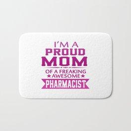I'M A PROUD PHARMACIST'S MOM Bath Mat