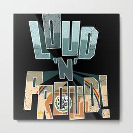 Navajo Nation Pride Loud N Proud Metal Print