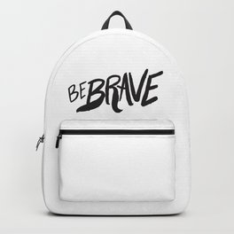 Be Brave Lettering Backpack