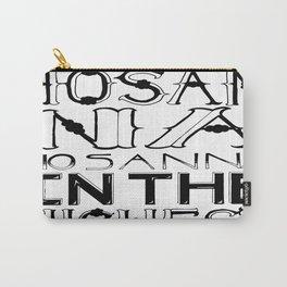 Hosanna. Carry-All Pouch