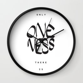 Only oneness there is Wall Clock
