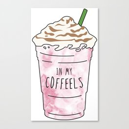 In My Coffeels (Coffee) Canvas Print