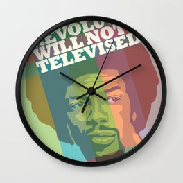 The revolution will not be televised Wall Clock
