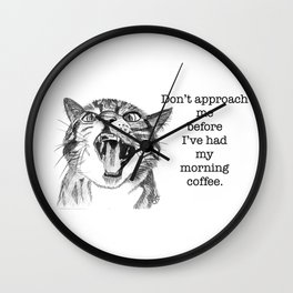 Angry before coffee Wall Clock