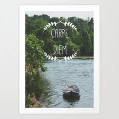 Carpe Diem - Seize the Day Art Print