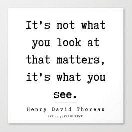 3     Henry David Thoreau Quotes    190715 Canvas Print