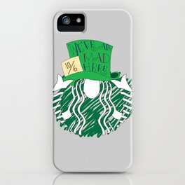 Starbucks 'We're All Mad Here' iPhone Case