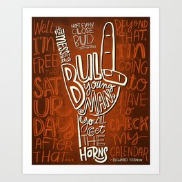 Mess With The Bull (orange) Art Print