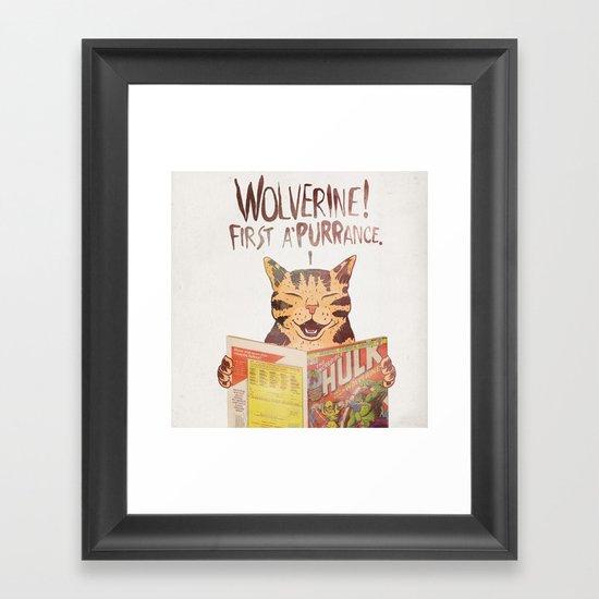 WOLVERINE! FISRT A'PURR'ANCE! Framed Art Print