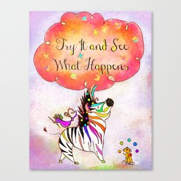 Try It & See What Happens : Print 04/05 Canvas Print