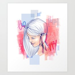 Never forget Art Print