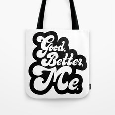 Good Better Mee lettering Tote Bag