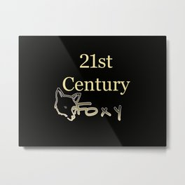21st Century Foxy Metal Print
