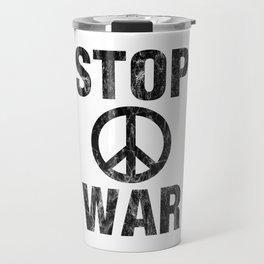 Stop War Travel Mug