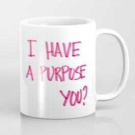 Obnoxious Mug Coffee Mug