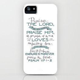 Psalm 117: 1-2 iPhone Case