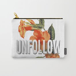 UNFOLLOW Carry-All Pouch