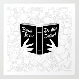 Book Lover, Do Not Disturb II Art Print