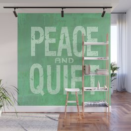 PEACE AND QUIET Wall Mural