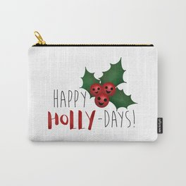 Happy Holly-Days! Carry-All Pouch