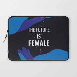 The Future is Female starry sky lettering with blue hands Laptop Sleeve