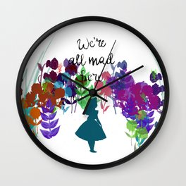 We're all Mad Here (Alice in Wonderland) Wall Clock