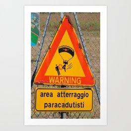 WARNING - LANDING PARACHUTIST Art Print