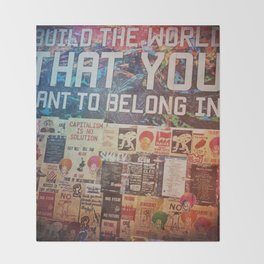 Build the world that you want to belong I Throw Blanket