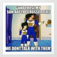 And those my son, are the crossfitters. We don't talk to them Art Print