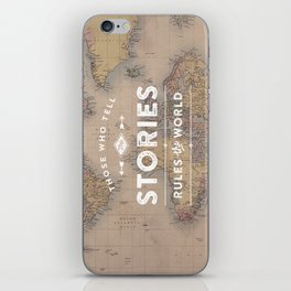Those who tell the Stories, Rule the World. iPhone Skin