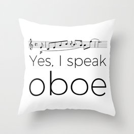 I speak oboe Throw Pillow