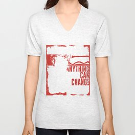 Anything Can Change! Unisex V-Neck
