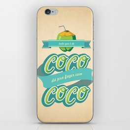 Tudo que é de coco... iPhone Skin