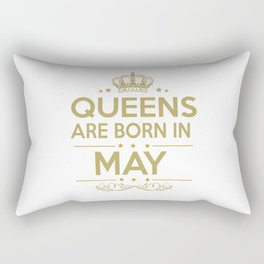 Queen are born in may Rectangular Pillow