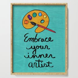 Embrace Your Inner Artist Serving Tray