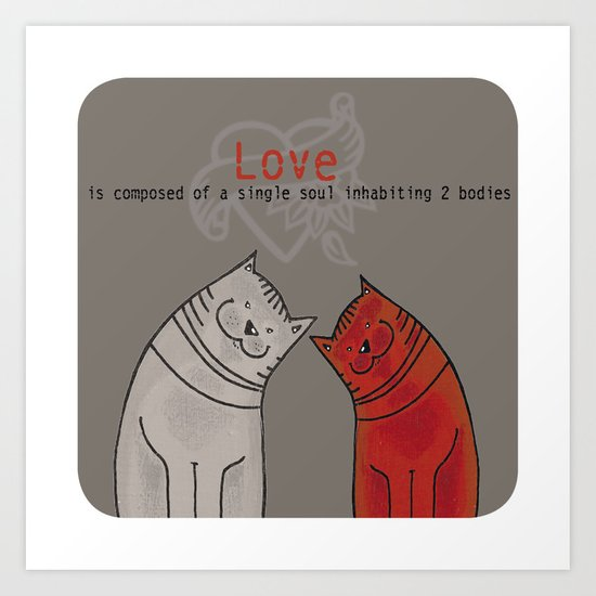 LOVE is a single soul in two bodies Art Print