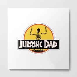 Jurassic Dad Dinosaur Skeleton Funny Birthday Gift 2 Metal Print