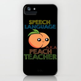 Speech Pathology Speech Therapist Peach Design iPhone Case