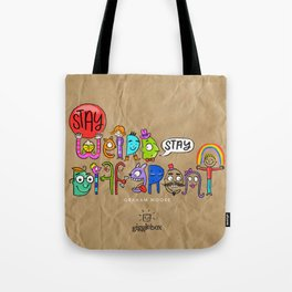 Stay Weird. Stay Different. Tote Bag