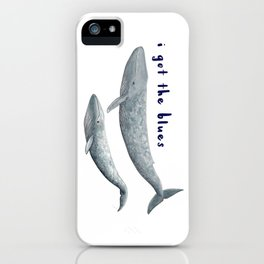 I got the blues... iPhone Case