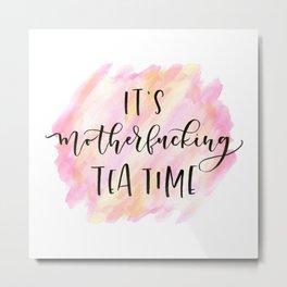 Mofo Tea Time Metal Print