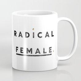 Radical Female Coffee Mug